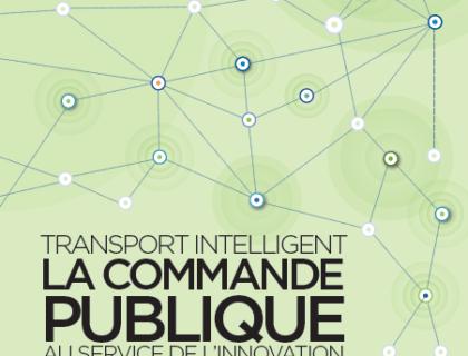 Parution du guide «Transports intelligents, la commande publique au service de l'innovation»