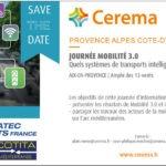 Journée Mobilité 3.0 PACA : Quels systèmes de transports intelligents sur l'arc méditerranéen ?