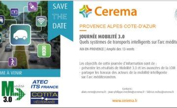 [SAVE THE DATE] Journée Mobilité 3.0 PACA : Quels systèmes de transports intelligents sur l'axe méditerranéen ?